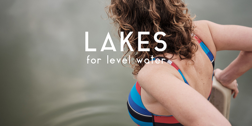 Lakes for Level Water