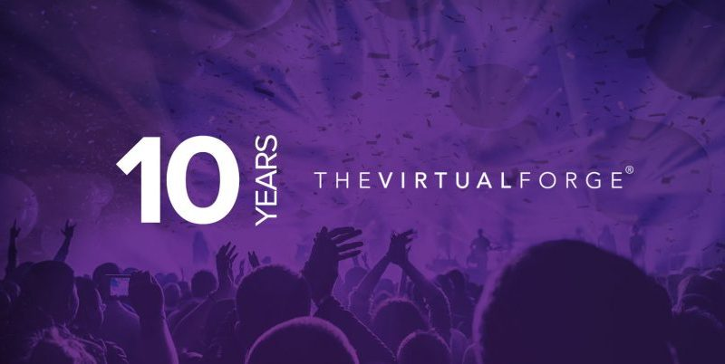Virtual Forge Celebrate 10 Years
